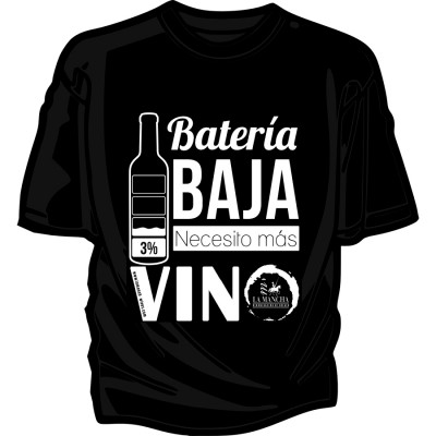 """Camiseta """"Batería baja, necesito más Vino"""""""