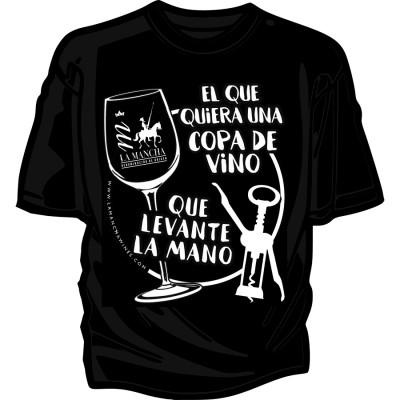 """Camiseta """"El que quiera una copa de Vino que levante la mano"""""""
